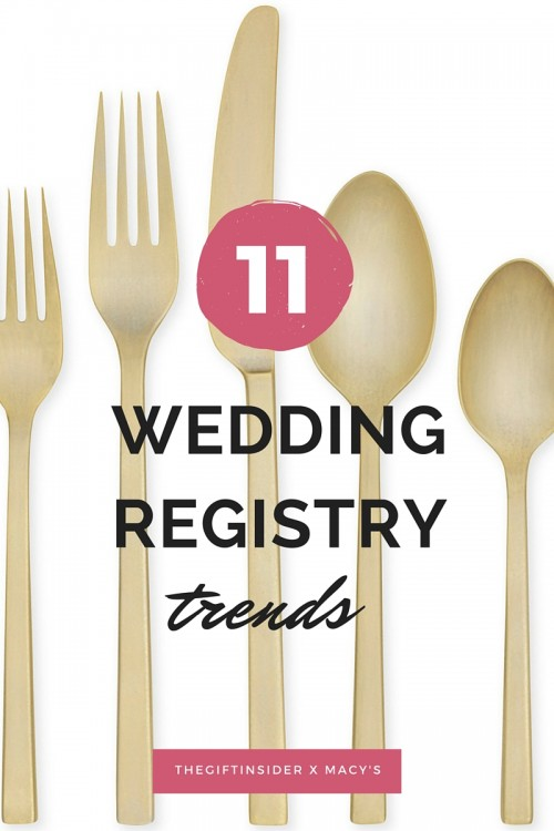 weddingregistrytrends  sc 1 st  The Gift Insider & 11 Major Wedding Registry Trends: Macyu0027s Registry Series « The Gift ...