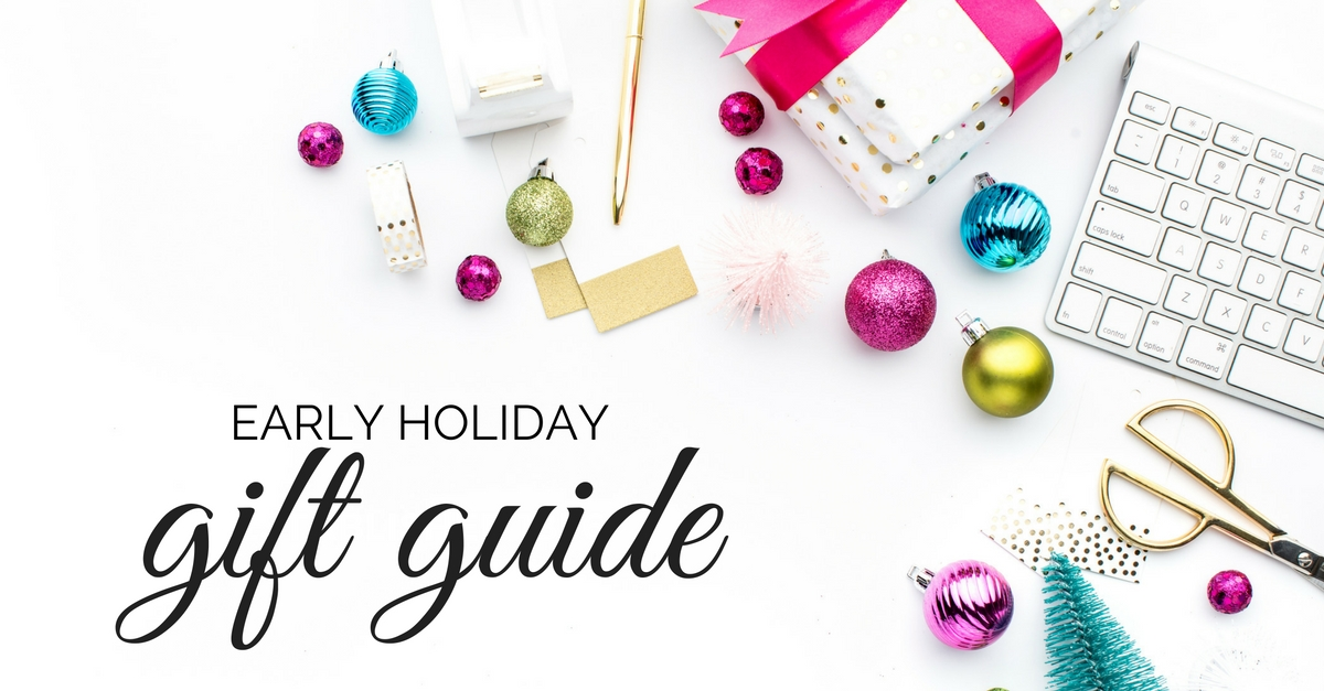 earlyholidaygiftguide