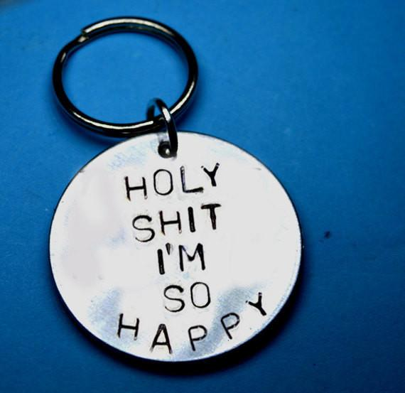 keyring-holy-shit-i-am-so-happy-fun-keyring-1_grande