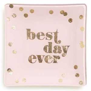Best Day Ever Trinket Tray