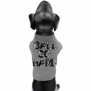 Ball So Hard Pet Sweatshirt