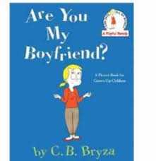 Are You My Boyfriend?