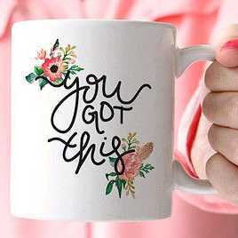 You Got This Mug